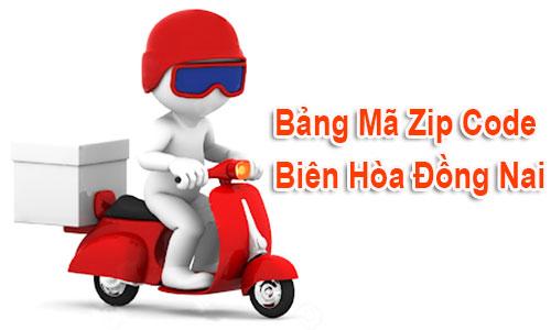 Chi tiết bộ Mã Bưu chính (Zip Postal Code) Biên Hòa Đồng Nai
