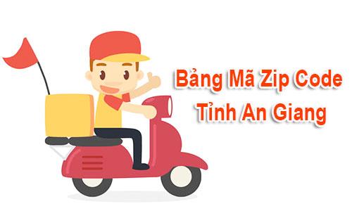 Thông tin bộ Mã Bưu chính - Zip Postal Code An Giang mới nhất