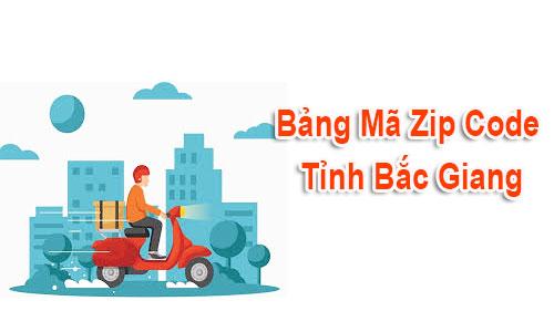 Thông tin bộ Mã Bưu chính Zip Code Postal Bắc Giang mới nhất