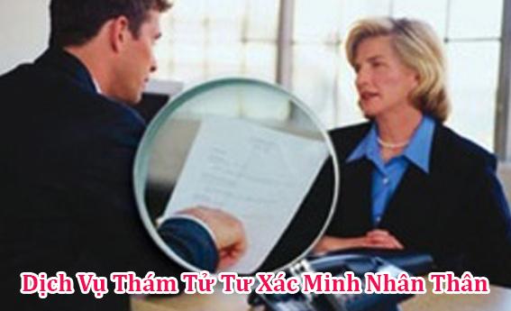 Dịch vụ thám tử điều tra xác minh lý lịch nhân thân