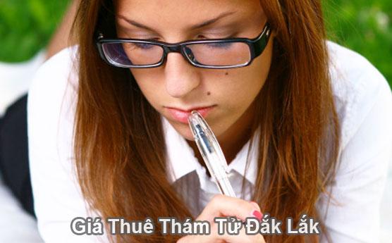 Giá thuê thám tử tư ở tại Đắk Lắk bao nhiêu tiền là hợp lý