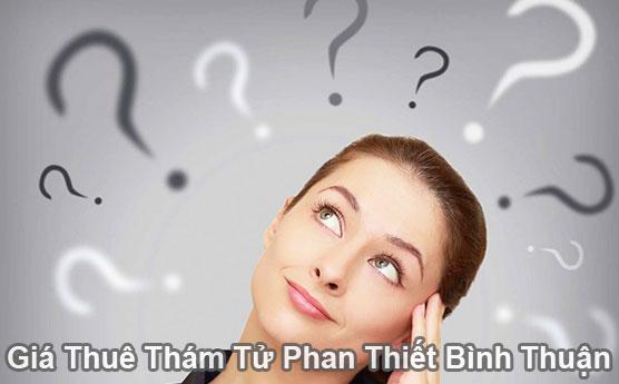 Giá thuê thám tử tư ở tại Phan Thiết Bình Thuận bao nhiêu tiền là rẻ