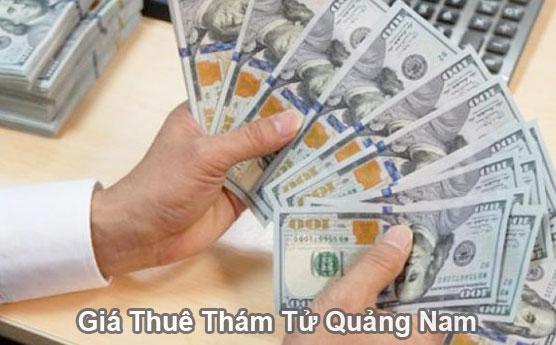 Giá chi phí thuê thám tử tư ở tại Quảng Nam bao nhiêu là tốt nhất