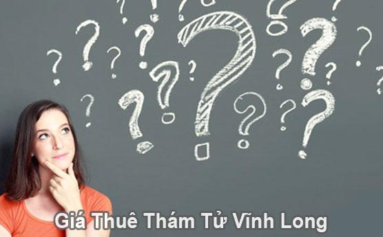 Giá thuê thám tử tư ở tại Vĩnh Long bao nhiêu tiền là rẻ