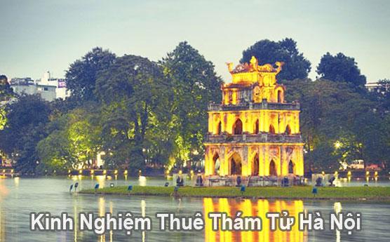 Kinh nghiệm thuê thám tử tư tại Hà Nội uy tín chuyên nghiệp