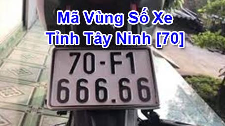 Cách đọc nhanh Biển Số Xe Máy và Ô Tô tỉnh Tây Ninh